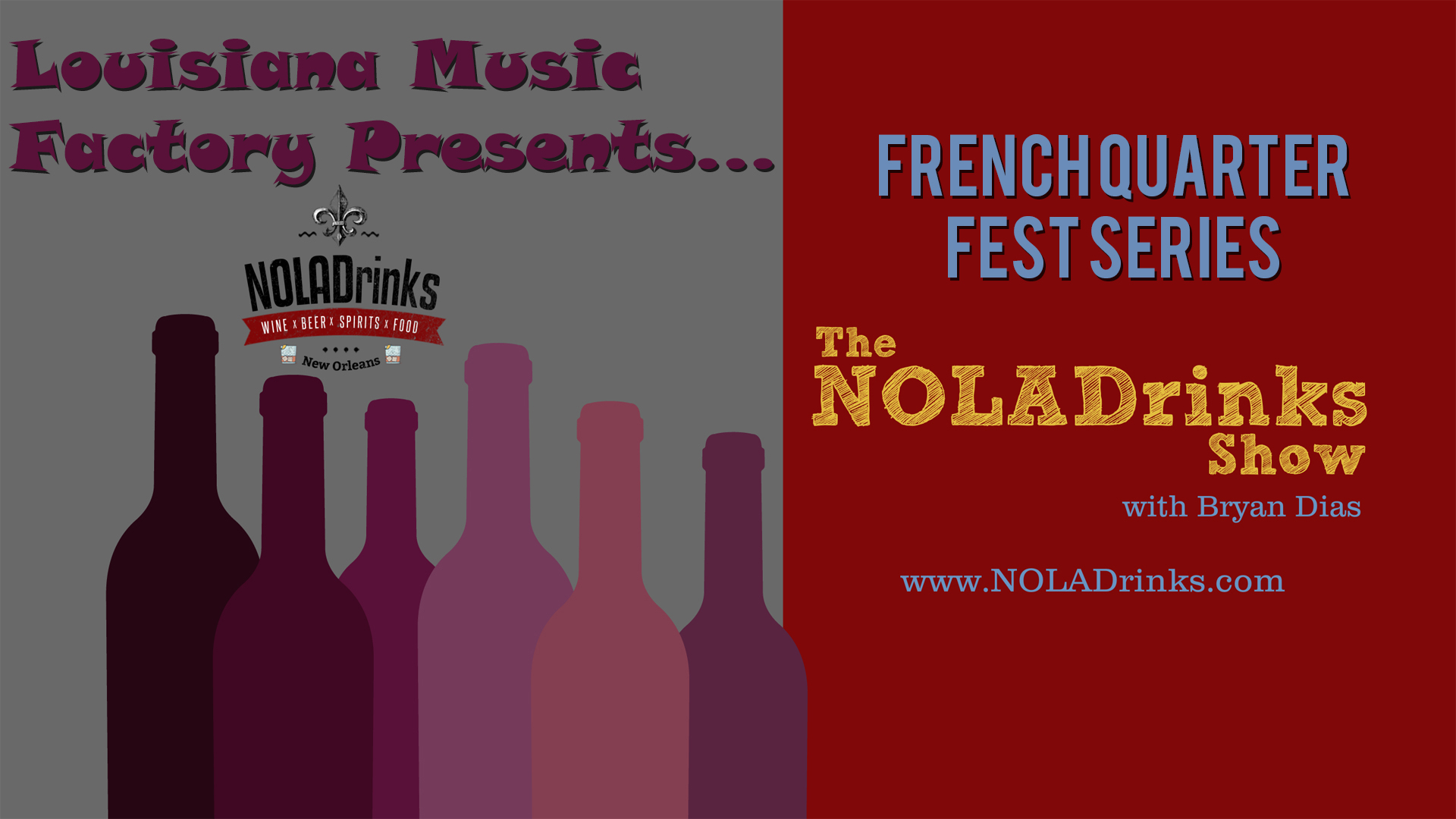 Louisiana Music Factory Presents - The NOLADrinks Show