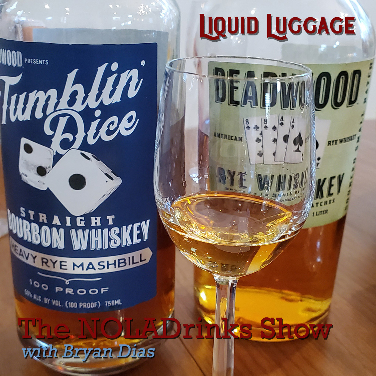 NOLADrinks Show – Liquid Luggage #2 featuring Deadwood Rye Whiskey, Deadwood Tumblin' Dice high-rye bourbon, and By The Dutch Old Genever. Presented by Phil Minissale of PM Brokerage of New Orleans.